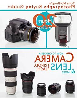 Tony Northrup's Photography Buying Guide: How to Choose a Ca